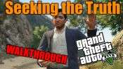 GTA 5 Single PLayer Walkthrough - Seeking the Truth