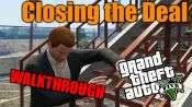 GTA 5 Walkthrough - Closing the Deal