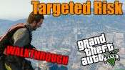 GTA 5 Single PLayer Walkthrough - Targeted Risk
