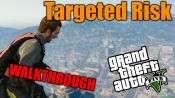 GTA 5 Single PLayer Walkthrough - Targeted Risk