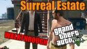 GTA 5 Walkthrough - Surreal Estate
