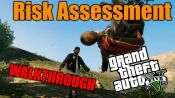 GTA 5 Single PLayer Walkthrough - Risk assignment