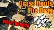 GTA 5 Single PLayer Walkthrough - Grass roots: The Drag