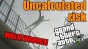 GTA 5 Walkthrough - Uncalculated Risk