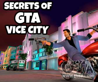 Secrets of GTA Vice City