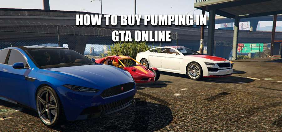 How to buy pumping in GTA Online
