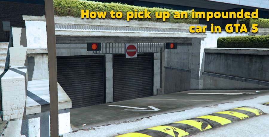 How to pick up confiscated cars in GTA 5
