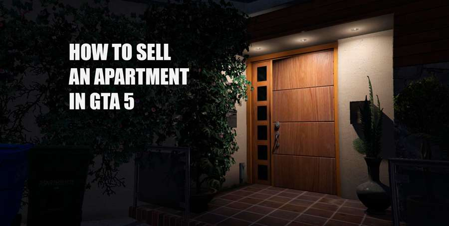 how to sell a apartment in gta 5