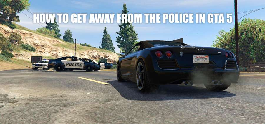 How to get away from police in GTA 5