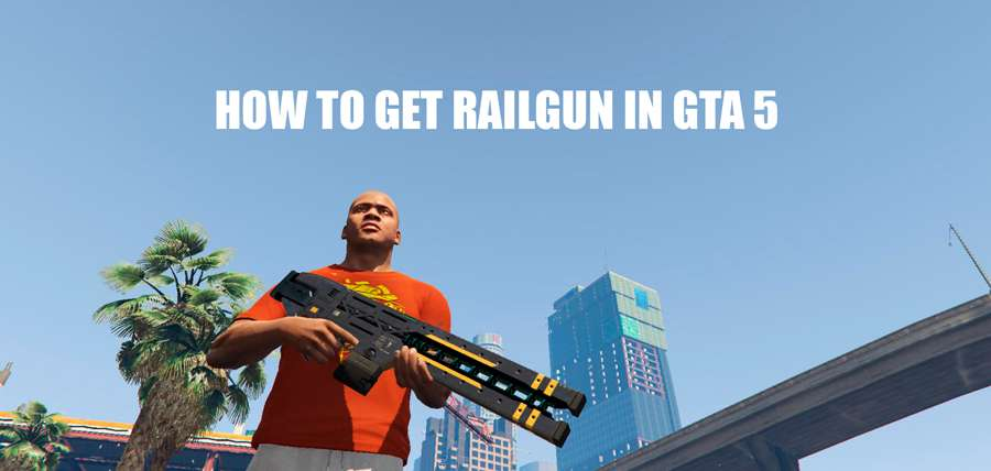 How to get railgun in GTA 5