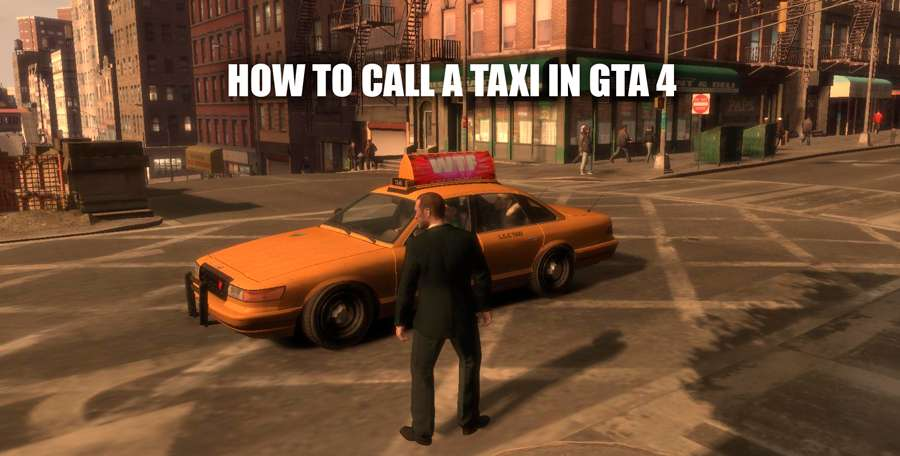 How to call a taxi in GTA 4