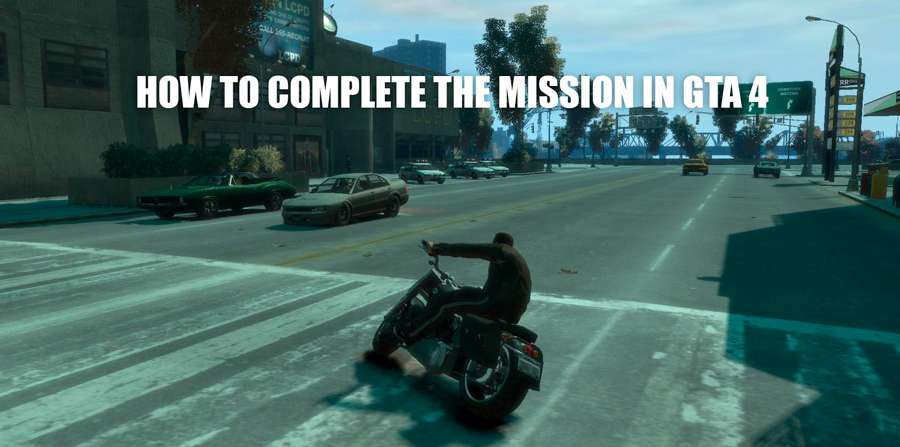 How to pass a mission in GTA 4