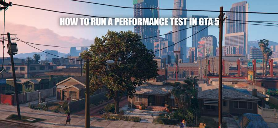 How to run the benchmark test in GTA 5