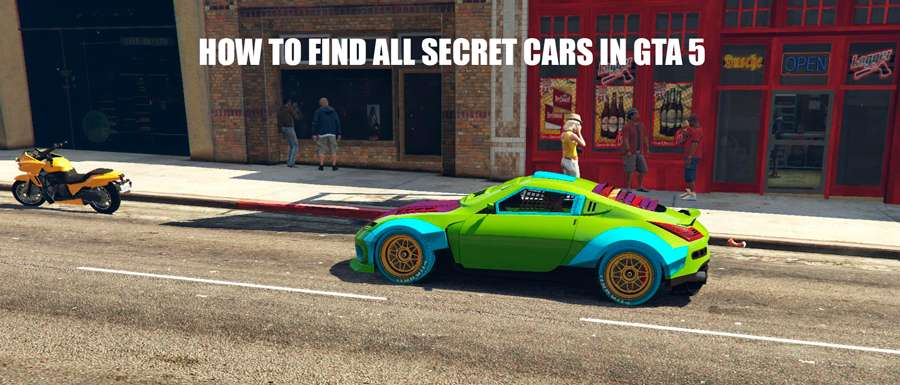 How To Find The GTA 5 Secret Cars