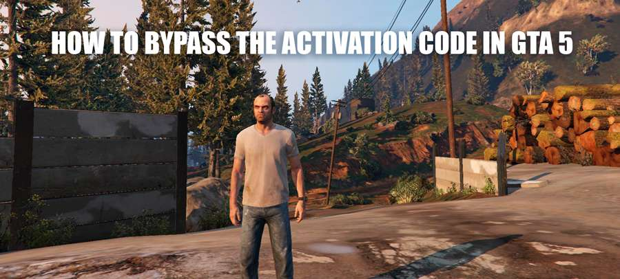 How to bypass the activation code in GTA 5