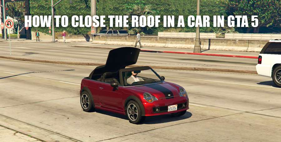 How to close the roof of the car in GTA 5