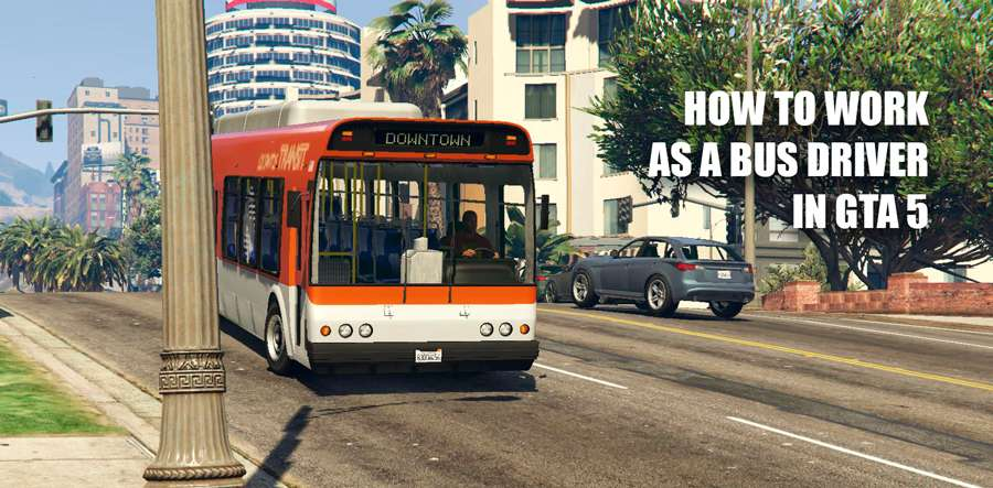 How to work as a bus driver in GTA 5