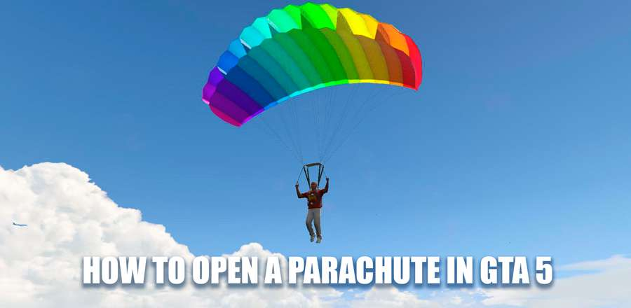 How to open parachute in GTA 5