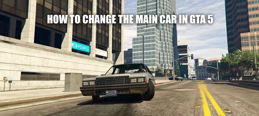 How to change main car in GTA 5
