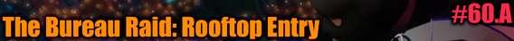 GTA 5 Solo Jugador Tutorial - The Bureau Raid: Rooftop Entry