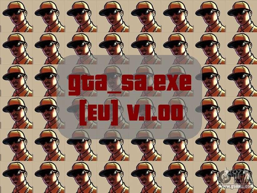 Original file gta_sa exe [EU] v  1 00 for GTA San Andreas