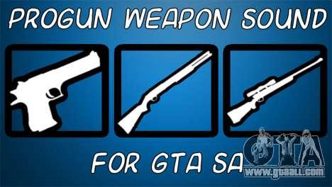 Progun Weapon Sound for GTA San Andreas