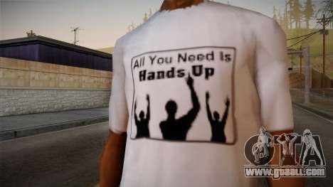 All You Need Is Hands Up T-Shirt for GTA San Andreas third screenshot
