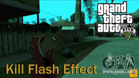 GTA 5 Kill Flash Effect for GTA San Andreas