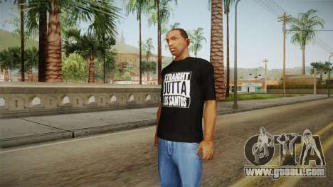 Straight Outta LS T-Shirt for GTA San Andreas